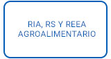 RIA, RS and REEA Food and Agriculture regulations.